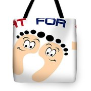 Treat For Your Feet Tote Bag