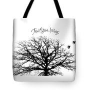Tree-trust Your Wings Tote Bag