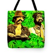 Trippin With Cheech And Chong Tote Bag