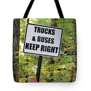 Trucks And Buses Keep Right Tote Bag