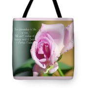 True Friendship Is Like A Rose Tote Bag