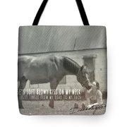 Truest Companion Quote Tote Bag