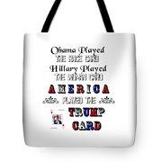 Trump Card Tote Bag