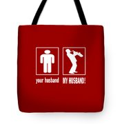 Trumpet Player - My Husband Tote Bag