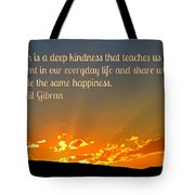 Truth And Happiness Tote Bag