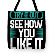 Try It Out Tote Bag