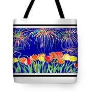 Tulips And Fireworks Tote Bag