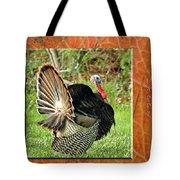 Turkey Strut Tote Bag
