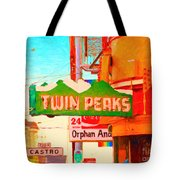 Twin Peaks Gay Bar In San Francisco . Painterly Style Tote Bag