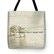 Two Of A Kind Quote Tote Bag