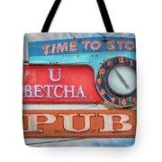 U Betcha Pub Tote Bag