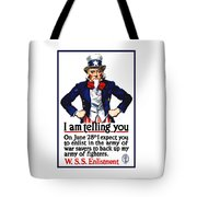 Uncle Sam -- I Am Telling You Tote Bag