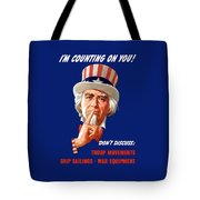 Uncle Sam - I'm Counting On You Tote Bag