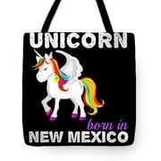 Unicorn Bornknewjmexico Tote Bag