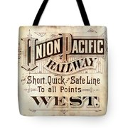 Union Pacific Railroad - Gateway To The West  1883 Tote Bag