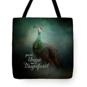 Unique And Magnificent - Peacock Art Tote Bag