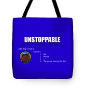 Unstoppable V2 Tote Bag