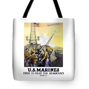 Us Marines -- First To Fight For Democracy Tote Bag by War Is Hell Store
