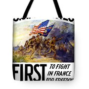 Us Marines - First To Fight In France Tote Bag