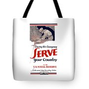 Us Naval Reserve Serve Your Country Tote Bag
