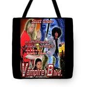 Vampire Blvd.  Tote Bag
