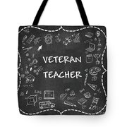 Veteran Teacher Tote Bag