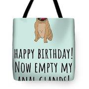 Veterinarian Birthday Card - Veterinary Greeting Card - Empty My Anal Glands - Pug Birthday Card Tote Bag