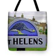 Village Sign - St Helens Tote Bag