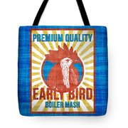 Vintage Early Bird Boiler Mash Feed Bag Tote Bag