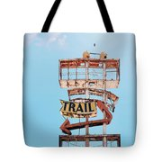 Vintage Neon Sign - The Spanish Trail - Tucson, Arizona Tote Bag