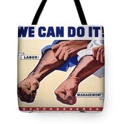 Vintage Poster - Together We Can Do It Tote Bag