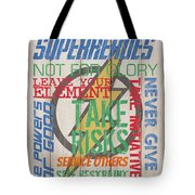 Virtues Of A Superhero Tote Bag