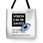 Vision Can Be Saved - Wpa Tote Bag