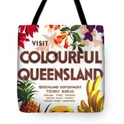 Visit Colorful Queensland - Vintage Poster Restored Tote Bag