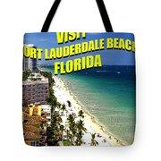 Visit Fort Lauderdal Poster A Tote Bag
