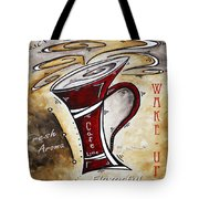 Wake Up Call Original Painting Madart Tote Bag