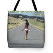 Walk Alone Tote Bag