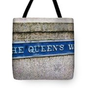 Walk With The Queen Quote Tote Bag