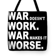 War Tote Bag by Eikoni Images