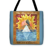 We Are A Circle Tote Bag