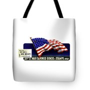 We Can - We Will - We Must  Tote Bag