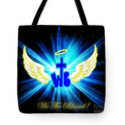 We The Blessed Tote Bag