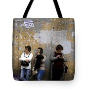 We Used To Talk To Each Other When We Were Together  Tote Bag