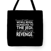 We Will Have Revenge Tote Bag
