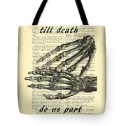 Wedding Gift, Till Death Do Us Part Tote Bag