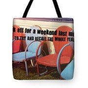 Weekend Getaway Quote Tote Bag