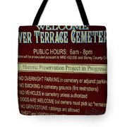 Welcome Silver Terrace Cemeteries Tote Bag