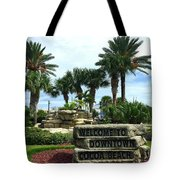 Welcome To Downtown Cocoa Beach Tote Bag