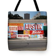 Welcome To Historic Sixth Street Is A Famous Mural Located At 6th Street And I-35 Frontage Road, Austin, Texas - Stock Image Tote Bag