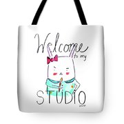 Welcome To My Studio Tote Bag
